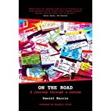 On the Road: A Journey Through a Seasonby Daniel Harris