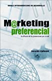 img - for Marketing preferencial: la eficacia de las promociones por e-mail by Giannoni, Gerardo (2001) Paperback book / textbook / text book