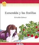 Esmeralda y Las Frutillas (Spanish Edition)