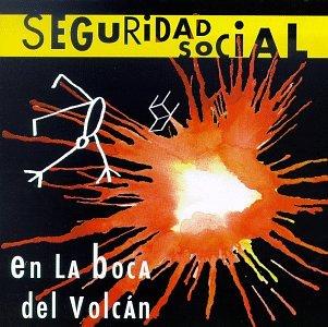 Seguridad Social - En Boca Del Volcan - Zortam Music