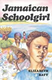 img - for Jamaican Schoolgirl (Gateway Books (Lutterworth)) book / textbook / text book