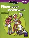 echange, troc Dominique Mégrier - Pièces pour les adolescents