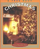 Christmas (True Books: Holidays) (0516215132) by Rau, Dana Meachen