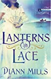 Lanterns and Lace