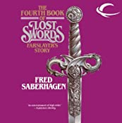 Farslayer's Story: The Fourth Book of Lost Swords | Fred Saberhagen