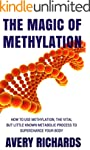The Magic of Methylation: How to Use...