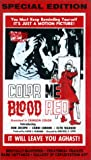 Color Me Blood Red [VHS] [Import]