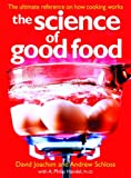 img - for The Science of Good Food: The Ultimate Reference on How Cooking Works book / textbook / text book