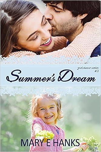 Summer's Dream (Second Chance Series Book 3)