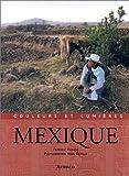 echange, troc  - Couleurs et lumières du Mexique