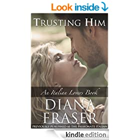 Trusting Him (Italian Lovers Book 3)