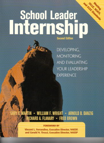 School Leader Internship: Developing, Monitoring, and...