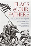 Flags of Our Fathers: Heroes of Iwo Jima (0385730640) by Bradley, James