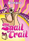 Snail Trail (Madaboutsnailbooks)