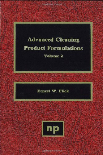 Advanced Cleaning Product Formulations, Vol. 2, Volume 2: 002
