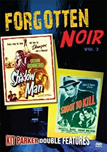 Forgotten Noir 3 (Shadow Man / Shoot to Kill)