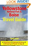 Yellowstone National Park & Boise Tra...