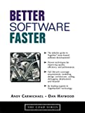 Better Software Faster (0130087521) by Andy Carmichael