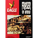 Fraser of Africa (Eagle Classics)by S. Beardmore