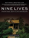 img - for Nine Lives: Mystery, Magic, Death, and Life in New Orleans book / textbook / text book