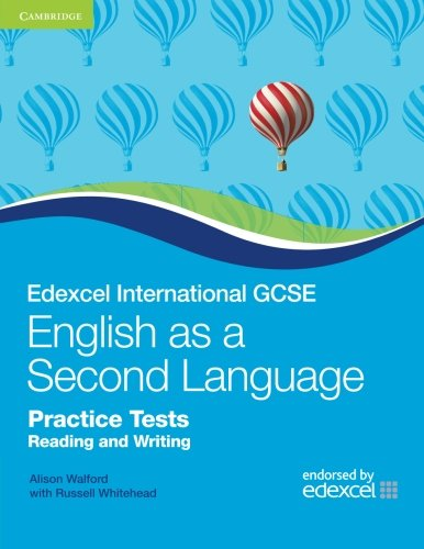 Edexcel International GCSE English as a Second Language Practice Tests Reading and Writing (Cambridge International IGCSE)