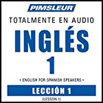 ESL Spanish Phase 1, Unit 01: Learn to Speak and Understand English as a Second Language with Pimsleur Language Programs |  Pimsleur