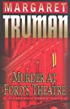 Murder at Ford's Theatre (Capital Crimes) (0345444892) by Truman, Margaret
