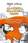 Alla ricerca della pecora Fassina: Ma...
