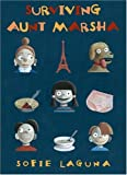 img - for By Sofie Laguna - Surviving Aunt Marsha (American ed) (2005-02-16) [Hardcover] book / textbook / text book
