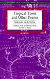 img - for Tropical Town and Other Poems (Recovering the Us Hispanic Literary Heritage) book / textbook / text book