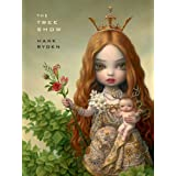 Mark Ryden, The Tree Showpar Mark Ryden