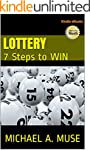 LOTTERY: 7 Steps to Win