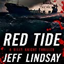 Red Tide: A Billy Knight Thriller  Audiobook by Jeff Lindsay Narrated by Jay Snyder
