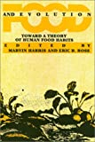 Food and Evolution: Toward a Theory of Human Food Habits cover image