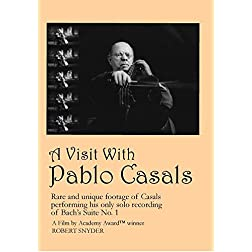A Visit With Pablo Casals