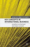 img - for Key Concepts in International Business (Palgrave Key Concepts) book / textbook / text book