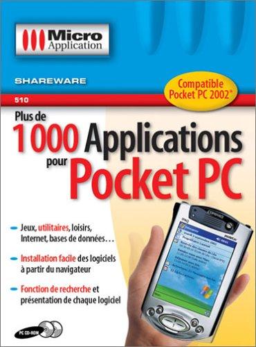 Plus de 1 000 Applications pour Pocket Pc 2002