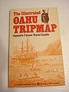 The Illustrated Oahu Tripmap: Hawaii's…