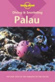 img - for Palau (Lonely Planet Diving & Snorkeling Great Barrier Reef) book / textbook / text book