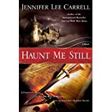 Haunt Me Stillby Jennifer Lee Carrell