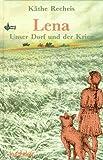 Lena, Unser Dorf und der Krieg