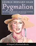 Pygmalion: Performed by Sir Michael Redgrave & Cast (0001047957) by Shaw, George Bernard