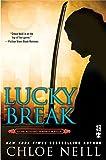 Lucky Break (Chicagoland Vampires Series)