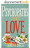 Psychopaths and Love (English Edition)