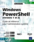 echange, troc Robin Lemesle, Arnaud Petitjean - Windows PowerShell (versions 1 et 2) - Guide de référence pour l'administration système
