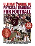 img - for The Ultimate Guide to Physical Training for Football book / textbook / text book
