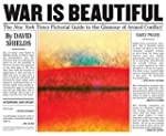 War Is Beautiful: The New York Times...