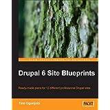 Drupal 6 Site Blueprints ~ Timi Ogunjobi