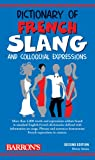 Dictionary of French Slang and Colloquial Expressions (Barron's Dictionaries of Foreign Language Slang) (0764141155) by Strutz, Henry