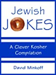 Jewish Jokes: A Clever Kosher Compila...